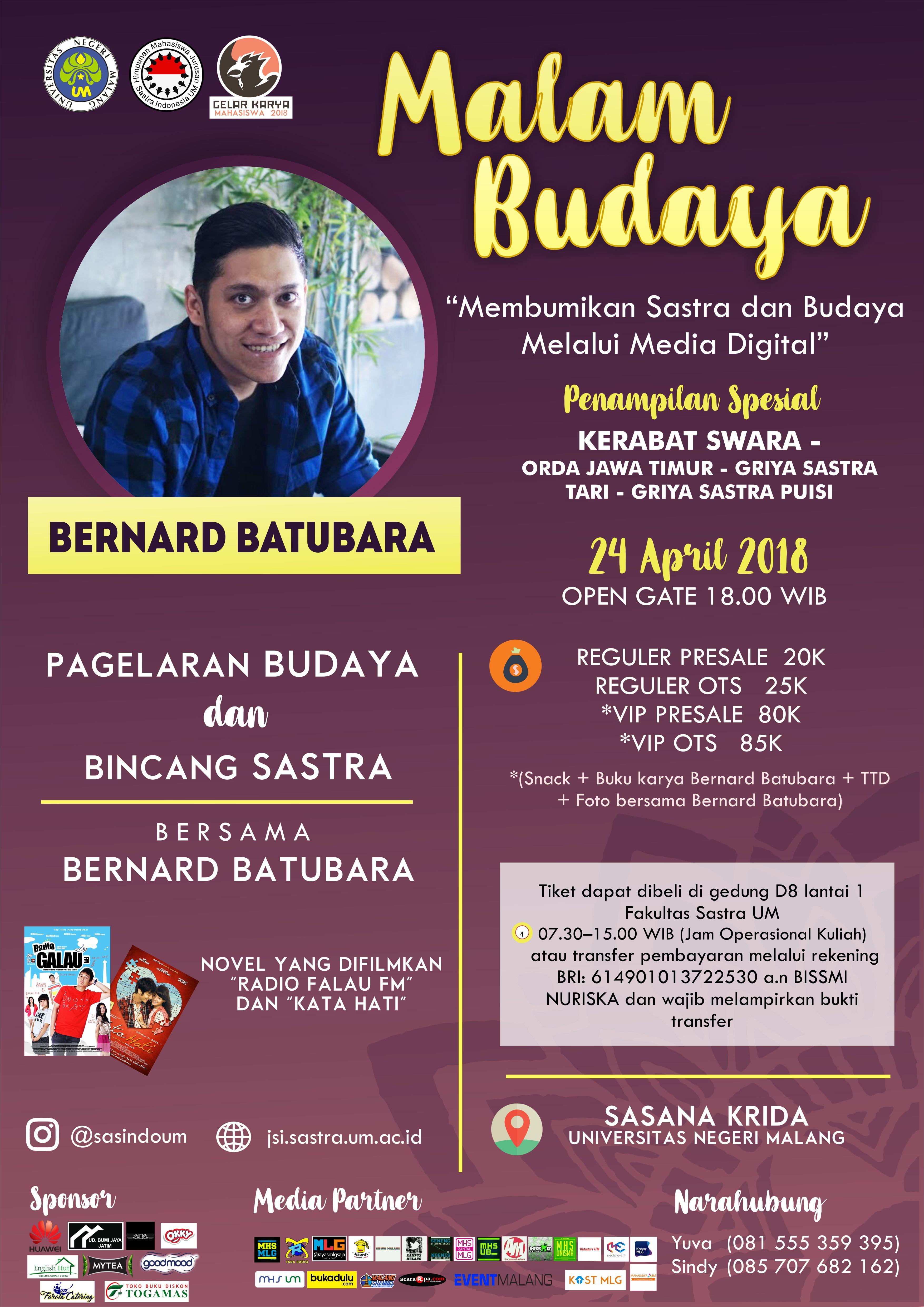 Mari bersama hadir pada Malam Budaya bersama Bernard Batubara