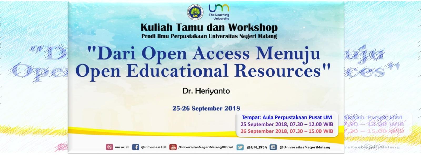 Kuliah Tamu dan Workshop Prodi Ilmu Perpustakaan Universitas Negeri Malang 2018